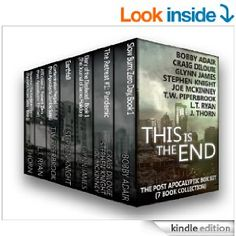 Amazon.com: This is the End: The Post-Apocalyptic Box Set (7 Book Collection) eBook: J. Thorn, L.T. Ryan, Stephen Knight, Glynn James, T.W. ...