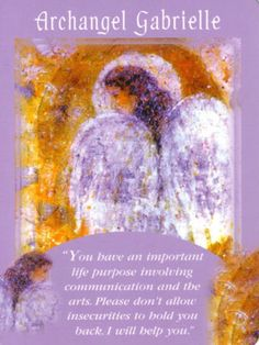 Archangel Gabrielle Angel Card Extended Description - Messages from Your Angels Oracle Cards by Doreen Virtue Doreen Virtue, Archangel Prayers, Angel Readings, Free Angel, Angel Guidance, Angel Cards, Messages, Oracle Cards, Card Reading