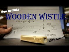How to make a whistle out of scrap wood with Brown - YouTube