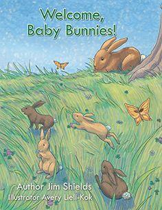 Welcome Baby Bunnies! Childrens Book by Jim Shields #ebooks #kindlebooks #freebooks #bargainbooks #amazon #goodkindles