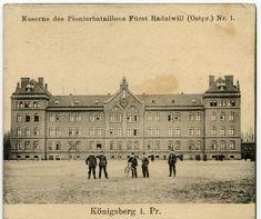 Königsberg (Pr.), Kaserne des Pionierbataillons Fürst Radziwill