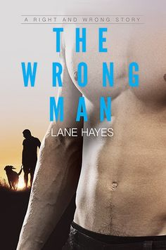 multitaskingmomma : Blog Tour, eARC Review, Excerpt & #Giveaway: The Wrong Man Keep by Lane Hayes