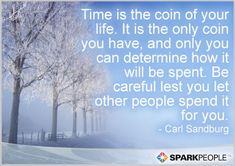 Wow, this is so true. Something worth thinking about... | via @SparkPeople #motivation #quote #life #time