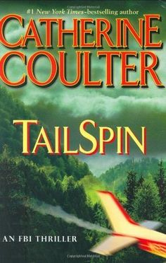 Tail Spin (12 FBI) by Catherine Coulter