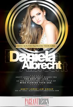 Pageant ad designed for Daniela Albrecht, MISS SOUTH FL TEEN USA | Delegates, get in touch if you need a great-looking, professionally-designed ad! | We offer graphic design solutions for all your pageantry needs! Pageant Ads | Pageant Program Books | Websites | Flyers & Promo Items + more! | For samples, check out: http://www.pageantdesignsolutions.com/ and like us on facebook: https://www.facebook.com/pageantdesign • ALL STATES, ALL AGES, ALL PAGEANTS SYSTEMS WELCOME!