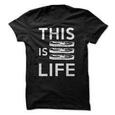 This is Life - Bacon - #boyfriend tee #tshirt fashion. OBTAIN LOWEST PRICE => https://www.sunfrog.com/LifeStyle/This-is-Life--Bacon.html?68278