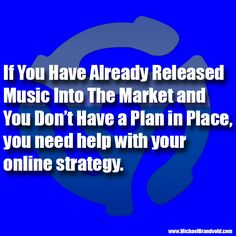 The Music Biz Weekly Podcast Presents… You Need Help with Your Online Strategy If! Every week we will bring you another short, easy to digest, little tidbit. If You Have Already Released Musi…