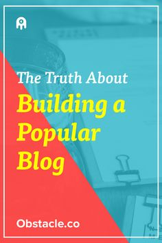 What does it take to build a popular blog? Sure you need an audience and traffic, but personally you need something more.