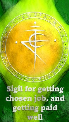 Wolf Of Antimony Occultism — Sigil for getting chosen job, and getting paid.