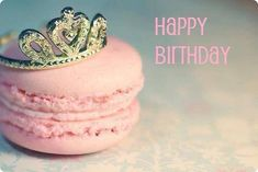 -Macaron- discovered by CelB._ on We Heart It Happy Birthday Quotes, Happy Birthday Images, Birthday Messages, Birthday Pictures, Happy Birthday Wishes, Birthday Greetings, Birthday Board, It's Your Birthday, Girl Birthday