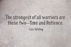 www.myawesomequotes.com - Leo Tolstoy Quote About Time and Patience - Awesome Quotes About Life