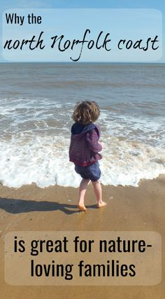With 93 miles of award-winning coastline, north Norfolk holds plenty of treasures for nature-loving families. Here are just a few things to discover in this eastern part of the UK. #travel #familytravel #Norfolk #UK #northNorfolk #coast #Norfolkcoast #traveltips