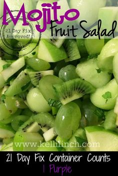 Fit Foodie Forever: Mojito Fruit Salad, This is soooo light fresh and yummy! Clean eating recipes, 21 Day Fix Recipes, Healthy Fruit Salad, Easy side dishes Day Fix Recipes Dessert) Healthy Fruits, Fruits And Veggies, Healthy Life, Healthy Snacks, Healthy Eating, Healthy Recipes, Apple Recipes, Paleo Fruit, Keto Recipes