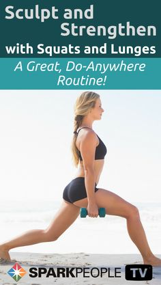 Ageless: Squats and Lunges Video via @SparkPeople