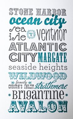 IF YOU HAVEN'T BEEN TO AT LEAST ONE OF THESE LOCATIONS . . YOU'VE NEVER BEEN TO THE JERSEY SHORE.