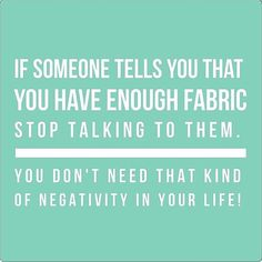 Do you have enough fabric? haha...We agree with our friends at @missouriquiltco  xxx