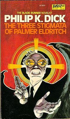 "Philip K. Dick, ""The Three Stigmata of Palmer Eldritch"""