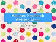 Science Notebooks - Writing Ideas from Simply Scientific on TeachersNotebook.com (14 pages)