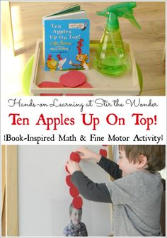 This Ten Apples Up On Top Math & Fine Motor Activity is a fun way for toddlers and preschoolers to practice counting to ten while strengthening fine motor muscles! Apple Activities, Kids Learning Activities, Motor Activities, Educational Activities, Fun Learning, Toddler Activities, Time Activities, Preschool Literacy, Literacy Activities