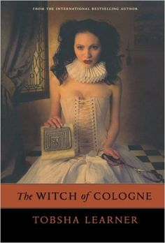 Amazon.com: The Witch of Cologne (9780765314307): Tobsha Learner: Books