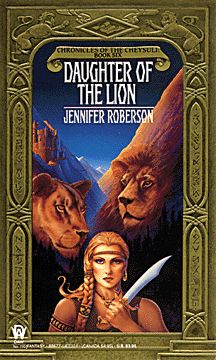 Jennifer Roberson - Daughter of the Lion    Book 6 of the Chronicles of the Cheysuli