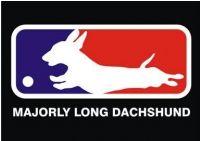 Majorly Long Dachshund T-shirt
