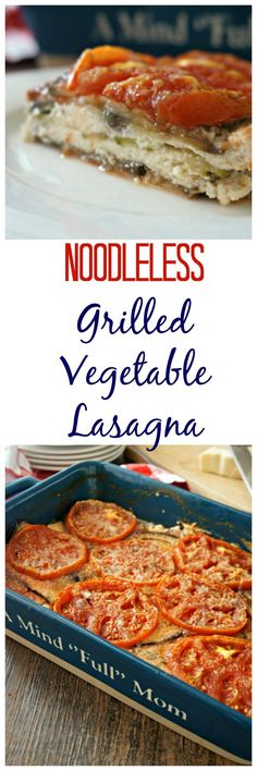 Grilled Vegetable Lasagna: Farmer's market bounty is grilled up and layered with a ricotta cheese mixture and fresh tomatoes for a light and healthy version of lasagna…