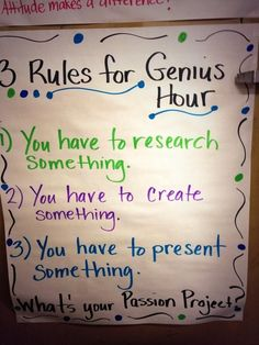 3 Rules for Genius Hour - a great visual for keeping students focused and on track during passion projects. Genius Hour, Inquiry Based Learning, Project Based Learning, Student Centered Learning, Early Learning, Gifted Education, Special Education, Early Education, Passion Project