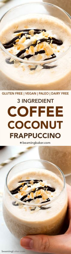 Coffee Coconut Frappuccino (V +GF): a 3 ingredient recipe for deliciously thick, creamy frappes bursting with coffee and coconut flavor. #Vegan #Paleo #GlutenFree #DairyFree | BeamingBaker.com Dairy Free Recipes, Paleo Recipes, Whole Food Recipes, Cooking Recipes, Gluten Free, Yummy Drinks, Healthy Drinks, Healthy Snacks, Yummy Food