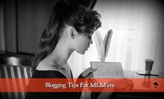 Blogging Tips For MLM'ers | Cost of Blogging