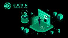 KuCoin, a leading global cryptocurrency exchange, has announced the mainnet launch of KuCoin Community Chain (KCC), a new public blockchain developed by the fans of KuCoin Token (KCS) and KuCoin.