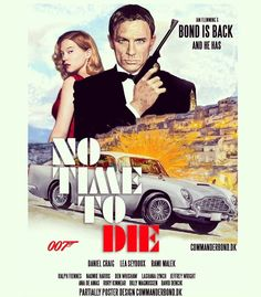 No Time To Die poster😃 did some changes to this fan art made poster - hope you like🤗 James Bond Women, James Bond Style, James Bond Movie Posters, James Bond Movies, Billy Magnussen, Rory Kinnear, George Lazenby, Jeffrey Wright, Daniel Craig James Bond