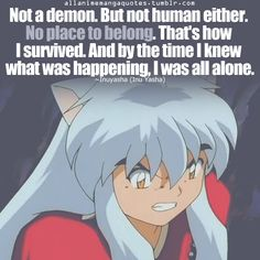 """InuYasha - """"Not What I Am"""" - Quotes"""