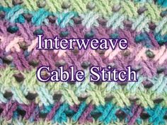 Interweave Cable Stitch - Crochet Stitch Tutorial long video with lots of commercials. May be a variation of the Celtic weave stitch Crochet Cable Stitch, Tunisian Crochet, Crochet Motif, Free Crochet, Knit Crochet, Interweave Crochet, Unique Crochet, Crochet Stitches Patterns, Stitch Patterns