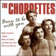 Never On Sunday - The Chordettes
