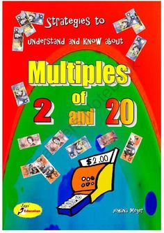 Multiples of 2 and 20  from JaysEducation on TeachersNotebook.com -  (51 pages)  - The concept of 2s and 20s, double, redouble, counting $2, 20c, relating the patterns of 2 to patterns of 20. All set in real life situations.