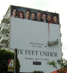 six feet under. love this!