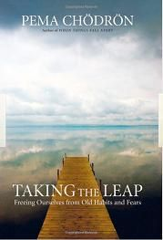 Taking the Leap by Pema Chodron. She's also written some helpful and enlightening books about meditation.