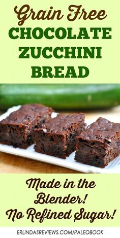 Grain Free Chocolate Zucchini Bread   Made in the Blender! Paleo, no refined sugar. Made with coconu