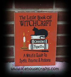 Little Book of Witchcraft Sign for Halloween-spells, witchcraft, witches, black cats, wood, sign, hand painted, Halloween, holiday