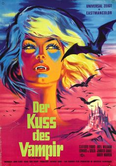 The Kiss of the Vampire Stars: Clifford Evans, Edward de Souza, Noel Willman, Jennifer Daniel ~ Director: Don Sharp (West Germany Poster) Retro Horror, Gothic Horror, Vintage Horror, Horror Art, Horror Movie Posters, Movie Poster Art, Poster S, Theatre Posters, Art Posters