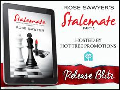 RELEASE BLITZ & #GIVEAWAY - Stalemate by Rose Sawyer - @_RoseWrites, @HotTreePromos, #Romance, #Suspense (February)