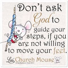 Little Church Mouse . Faith Quotes, Bible Quotes, Bible Verses, Scriptures, Religious Quotes, Spiritual Quotes, Christian Life, Christian Quotes, Uplifting Quotes