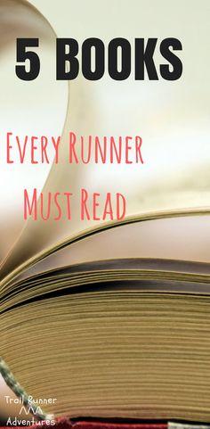 5 Books that Every Runner Must Rest. #motivation #trailrunningtips #trailrunning