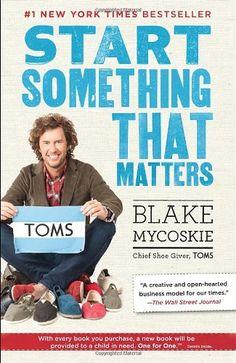 Start Something That Matters by Blake Mycoskie http://www.amazon.com/dp/0812981448/ref=cm_sw_r_pi_dp_-3ibub0205GTA