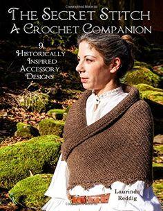The Secret Stitch A Crochet Companion: 9 Historically Ins..$16.99. http://www.amazon.com/dp/0692678018/ref=cm_sw_r_pi_dp_BNSoxb1JDM1WZ