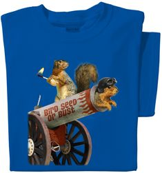 bird seed or bust t-shirt, squirrel cannon, squirrel being shot out of cannon, squirrel launcher, daredevil squirrel, crazy squirrel tee, stunt squirrel, dare devil squirrel, funny squirrel tee, canon squirrel Funny Squirrel Pictures, Chipmunks, Spirit Animal, Cannon, Bird Feeders, Make Me Smile, Funny Shirts, Funny Animals, Squirrels