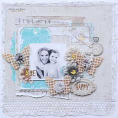 Be Happy {Sizzix} - papers: maja design  For more details:  http://sizzixukblog.blogspot.nl/2015/03/be-happy-layout-by-gerry-van-gent.html