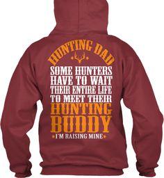 Hunting Dad Hoodies!Limited Edition. Maroon Sweatshirt Back