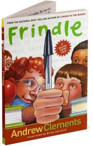 Title: Frindle, Author: Andrew Clements
